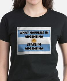 What Happens In ARGENTINA Stays There Tee
