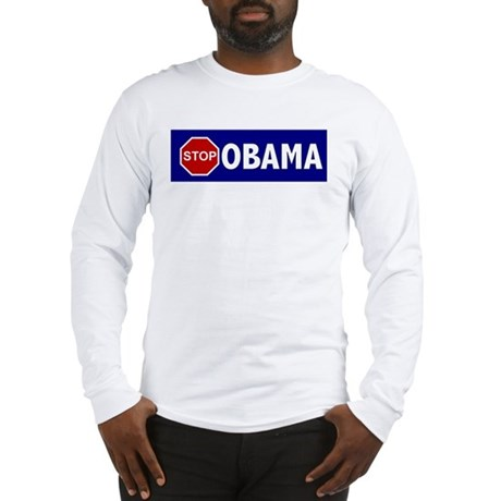 Stop Obama Long Sleeve T-Shirt