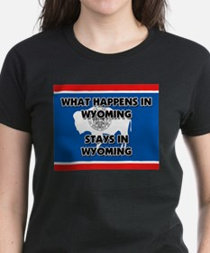 What Happens In WYOMING Stays There Tee