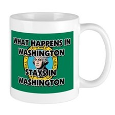 What Happens In WASHINGTON Stays There Mug