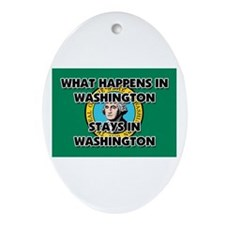 What Happens In WASHINGTON Stays There Ornament (O