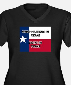 What Happens In TEXAS Stays There Women's Plus Siz