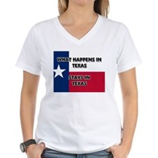 What Happens In TEXAS Stays There Shirt