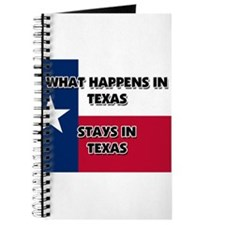 What Happens In TEXAS Stays There Journal