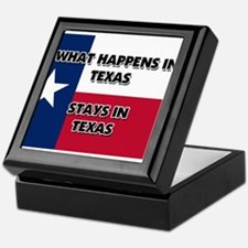 What Happens In TEXAS Stays There Keepsake Box