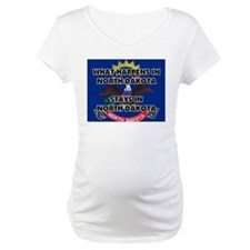 What Happens In NORTH DAKOTA Stays There Shirt