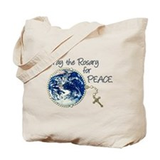 Pray the Rosary for Peace Tote Bag