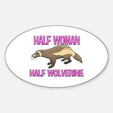 Half Woman Half Wolverine Oval Decal