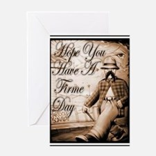 Have a Firme Day Greeting Card