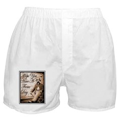 Have a Firme Day Boxer Shorts