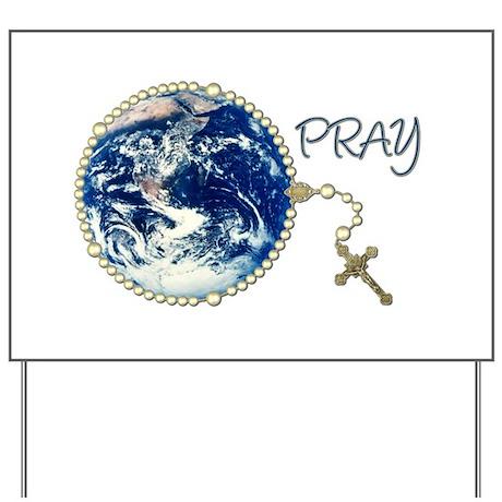 World Prayer Yard Sign