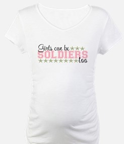 Girls can be Soldier's too Shirt