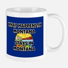 What Happens In MONTANA Stays There Mug
