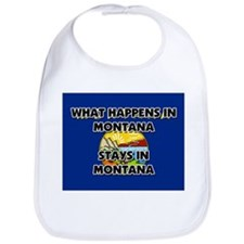 What Happens In MONTANA Stays There Bib