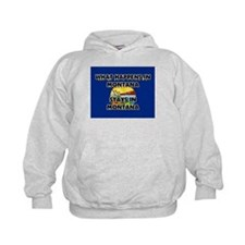 What Happens In MONTANA Stays There Hoodie