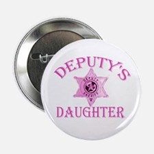 "Deputy's Daughter 2.25"" Button"