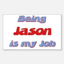 Being Jason Is My Job Rectangle Decal