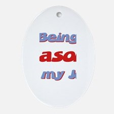 Being Jason Is My Job Oval Ornament