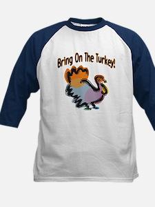 BRING ON THE TURKEY! Tee