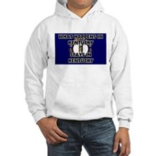 What Happens In KENTUCKY Stays There Hoodie