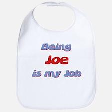 Being Joe Is My Job Bib