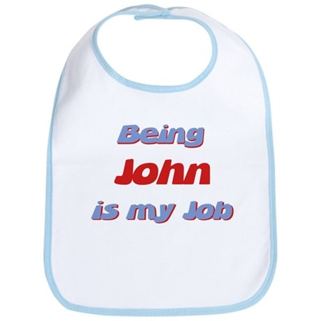 Being John Is My Job Bib