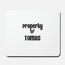 Property of Tomas Mousepad
