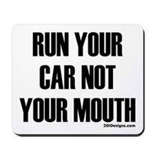 Car Not Mouth Mousepad