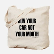 Car Not Mouth Tote Bag