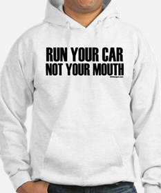 Car Not Mouth Hoodie