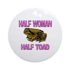Half Woman Half Toad Ornament (Round)
