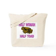 Half Woman Half Toad Tote Bag