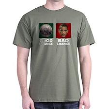 Obama: Bad Change T-Shirt