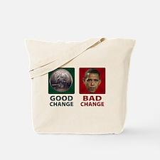 Obama: Bad Change Tote Bag