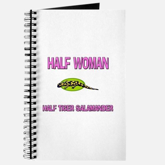 Half Woman Half Tiger Salamander Journal