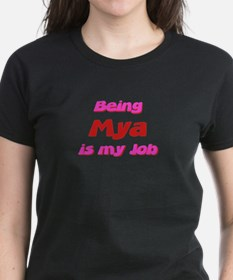 Being Mya My Job Tee
