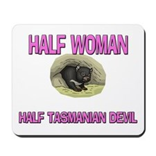 Half Woman Half Tasmanian Devil Mousepad