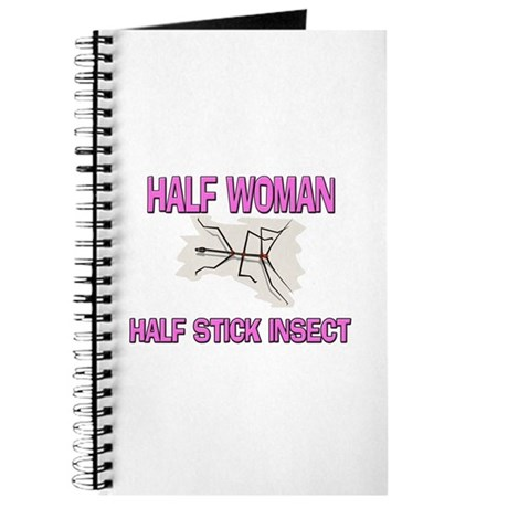 Half Woman Half Stick Insect Journal