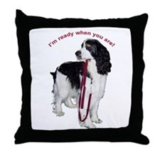 """I'm ready when you are."" Throw Pillow"