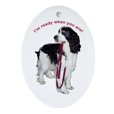 """""""I'm ready when you are."""" Oval Ornament"""