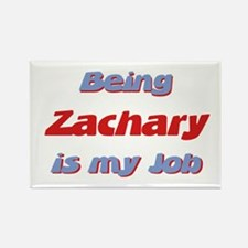 Being Zachary Is My Job Rectangle Magnet