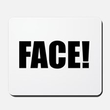 FACE! Mousepad