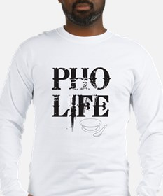 Pho Life Long Sleeve T-Shirt