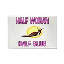 Half Woman Half Slug Rectangle Magnet