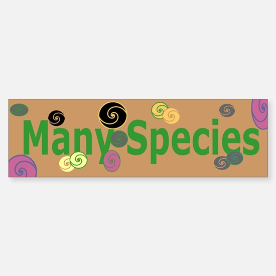 #5 MANY SPECIES (bumper stickler)