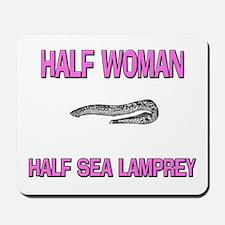 Half Woman Half Sea Lamprey Mousepad