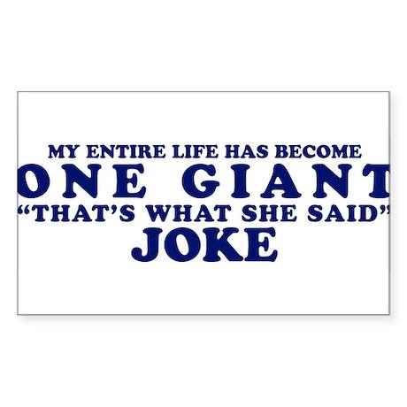 Thats What She Said Joke Rectangle Sticker