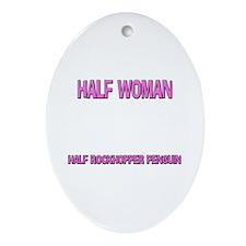 Half Woman Half Rockhopper Penguin Oval Ornament