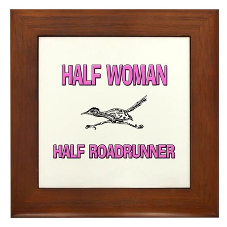 Half Woman Half Roadrunner Framed Tile
