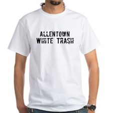 Allentown White Trash Shirt